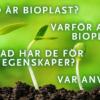Vad skiljer en bioplast från en vanlig plast?